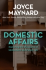 Domestic Affairs : Enduring the Pleasures of Motherhood and Family Life - eBook