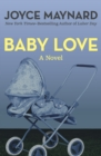 Baby Love : A Novel - eBook