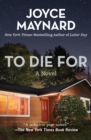 To Die For : A Novel - eBook