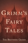 Grimm's Fairy Tales - eBook