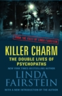 Killer Charm: The Double Lives of Psychopaths - eBook