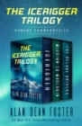The Icerigger Trilogy : Icerigger, Mission to Moulokin, and The Deluge Drivers - eBook