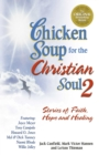 Chicken Soup for the Christian Soul 2 : Stories of Faith, Hope and Healing - eBook