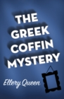 The Greek Coffin Mystery - eBook