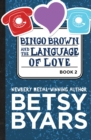 Bingo Brown and the Language of Love - eBook