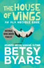 The House of Wings - eBook