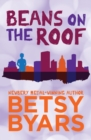Beans on the Roof - eBook