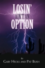 Losin' Ain't an Option - eBook