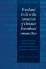 Word and Faith in the Formation of Christian Personhood «coram Deo» : Gerhard Ebeling's Rejection of the «Joint Declaration on the Doctrine of Justification» - eBook