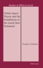 Verbal Aspect Theory and the Prohibitions in the Greek New Testament - eBook