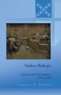 Yankee Bishops : Apostles in the New Republic, 1783 to 1873 - eBook