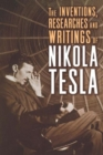 The Inventions, Researches and Writings of Nikola Tesla - Book