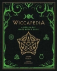 Wiccapedia : A Modern-Day White Witch's Guide - Book