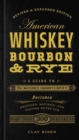 American Whiskey, Bourbon & Rye : A Guide to the Nation's Favorite Spirit - Book