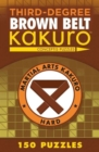 Third-Degree Brown Belt Kakuro - Book