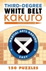 Third-Degree White Belt Kakuro - Book