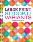 Large Print Sudoku Variants - Book