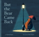 But the Bear Came Back - Book