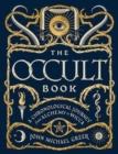 The Occult Book : A Chronological Journey, from Alchemy to Wicca - Book
