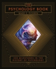 The Psychology Book : From Shamanism to Cutting-Edge Neuroscience, 250 Milestones in the History of Psychology - Book