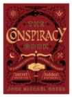 The Conspiracy Book : A Chronological Journey through Secret Societies and Hidden Histories - Book