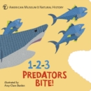 1-2-3 Predators Bite! : An Animal Counting Book - Book