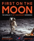 First on the Moon : The Apollo 11 50th Anniversary Experience - Book