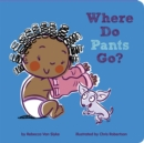 Where Do Pants Go? - Book