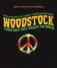 Woodstock: 50th Anniversary Edition : Three Days that Rocked the World - Book