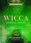 Wicca Herbal Magic, Volume 5 : A Beginner's Guide to Herbal Spellcraft - Book