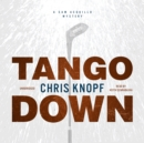 Tango Down : A Sam Acquillo Mystery - eAudiobook