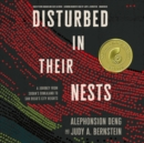 Disturbed in Their Nests - eAudiobook