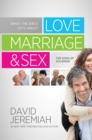 What the Bible Says about Love Marriage & Sex : The Song of Solomon - eBook