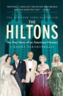The Hiltons : The True Story of an American Dynasty - Book