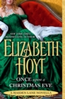Once Upon a Christmas Eve : A Maiden Lane Novella - eBook