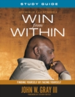 Win from Within : Finding Yourself by Facing Yourself - eBook