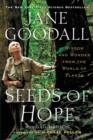 Seeds of Hope : Wisdom and Wonder from the World of Plants - eBook