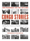 Congo Stories : Battling Five Centuries of Exploitation and Greed - Book