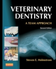 Veterinary Dentistry: A Team Approach - E-Book - eBook