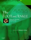 AANA Advanced Arthroscopy: The Foot and Ankle E-Book - eBook
