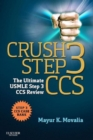 Crush Step 3 CCS E-Book : The Ultimate USMLE Step 3 CCS Review - eBook