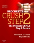 Brochert's Crush Step 2 E-Book : The Ultimate USMLE Step 2 Review - eBook