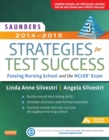 Saunders 2014-2015 Strategies for Test Success - E-Book : Passing Nursing School and the NCLEX Exam - eBook