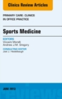 Sports Medicine, An Issue of Primary Care Clinics in Office Practice, E-Book - eBook