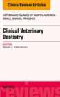 Clinical Veterinary Dentistry, An Issue of Veterinary Clinics: Small Animal Practice, E-Book - eBook