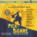 Pick-Up Game : A Full Day of Full Court - eAudiobook