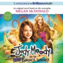Judy Moody and the Not Bummer Summer - eAudiobook