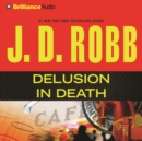 Delusion In Death - eAudiobook