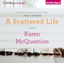 A Scattered Life - eAudiobook