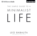 The Simple Guide to a Minimalist Life - eAudiobook